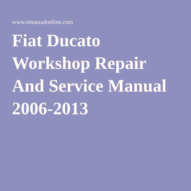 fiat ducato 2013 workshop manual