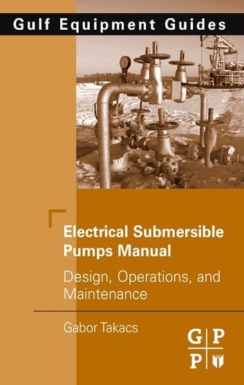 electrical submersible pumps manual gabor takacs pdf